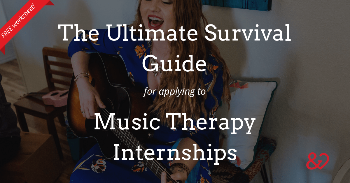 Applying to Music Therapy Internships: The Music Therapy