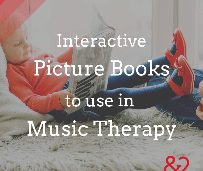 Interactive Picture Books to Use in Music Therapy