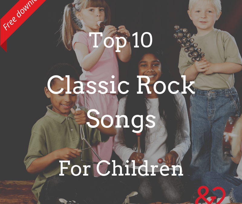 Top 10 Classic Rock Songs for Children