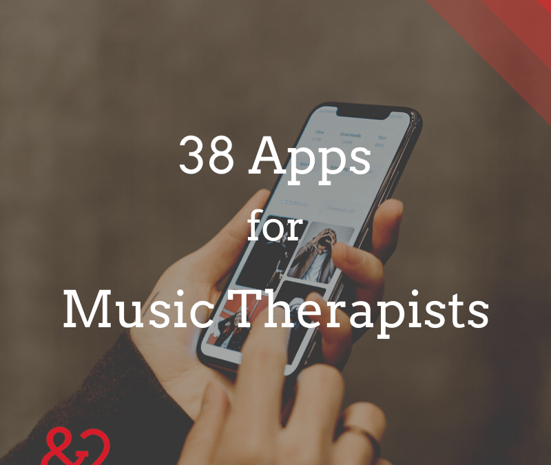 38 Apps for Music Therapists