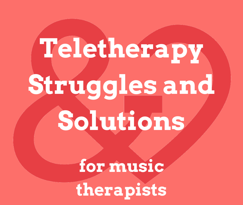 Teletherapy Struggles and Solutions