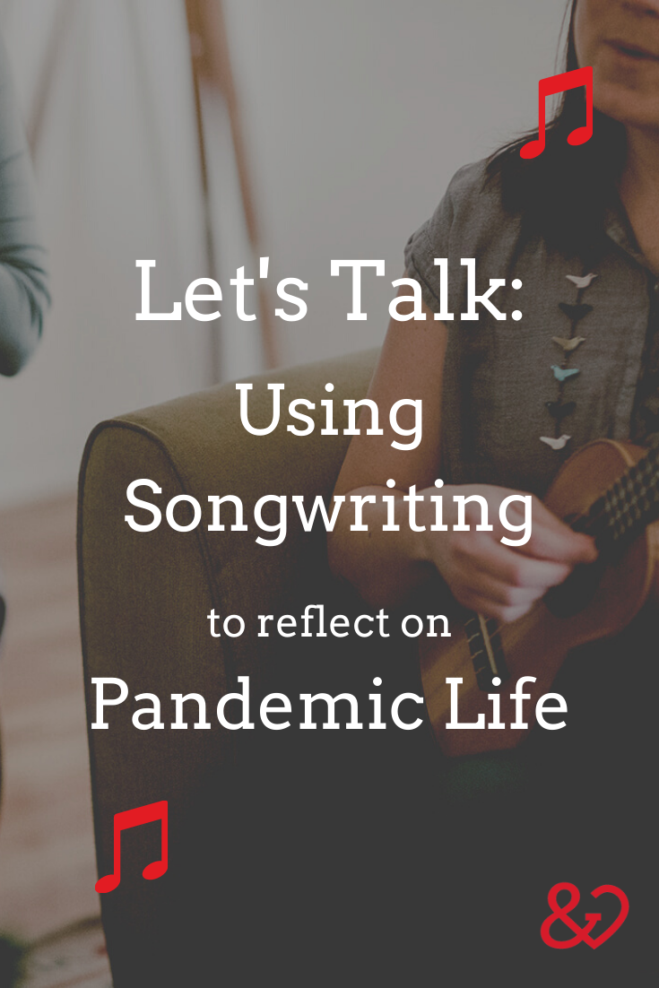 Let's Talk COVID Songwriting Pin