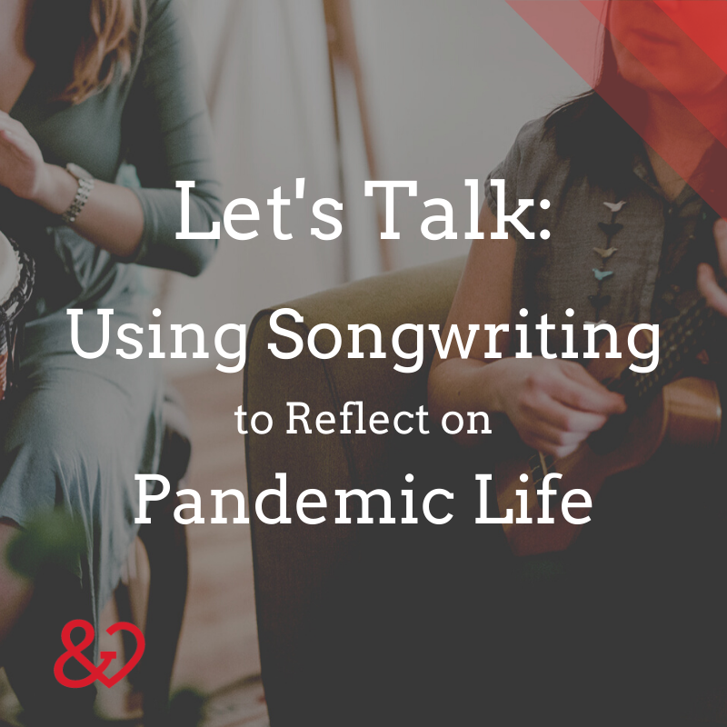 Let's Talk COVID Songwriting Square